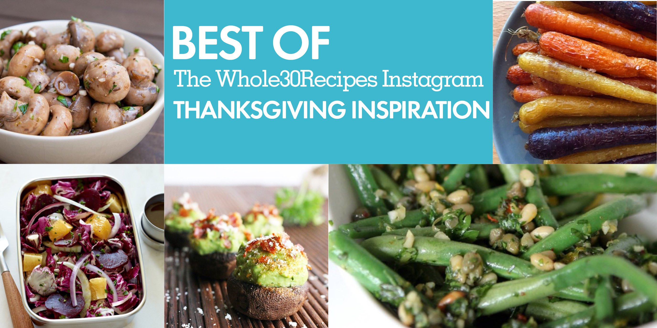 Whole30 Thanksgiving Recipes  Best of Whole30 Recipes Thanksgiving Inspiration