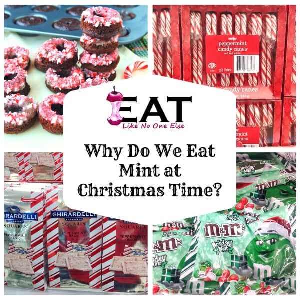 Why Are Candy Canes Associated With Christmas  Why is Mint Peppermint Associated with Christmas Eat