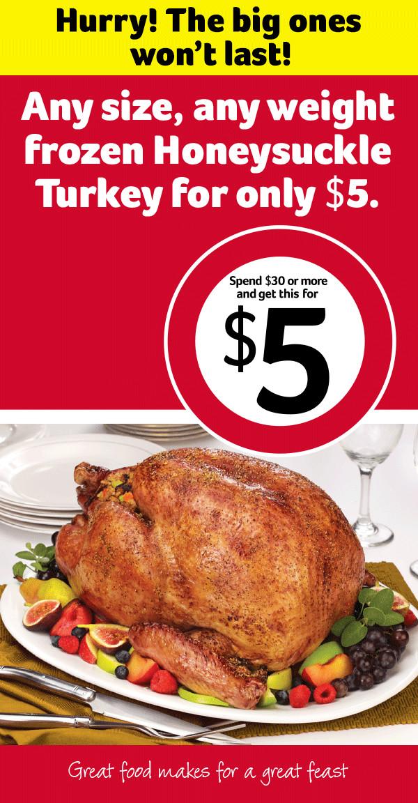 Winn Dixie Thanksgiving Dinner 2019  Frozen Honeysuckle Turkey any size for $5 at Winn Dixie