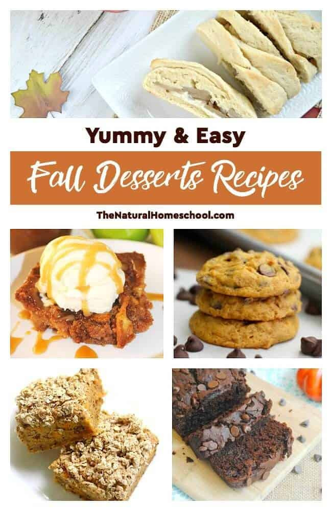 Yummy Fall Desserts  Yummy & Easy Fall Desserts Recipes The Natural Homeschool